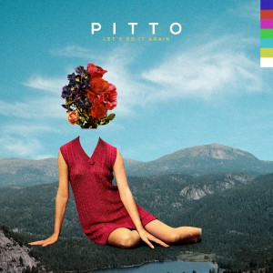 PITTO LETS DO IT AGAIN II_1