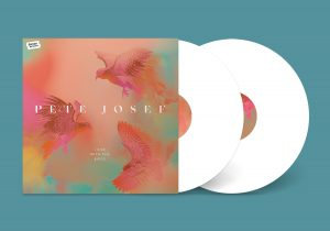 Pete Josef I Rise With The Birds vinyl